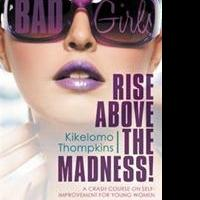 Kikelomo Thompkins Says RISE ABOVE THE MADNESS! in New Book