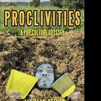 Jay Alan Reeves Releases PROCLIVITES