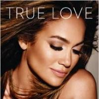Jennifer Lopez Releases First Memoir, TRUE LOVE, Today