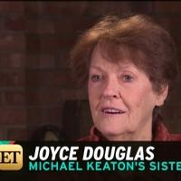 VIDEO: Michael Keaton's Sister Gives Inside Look at His Family Life