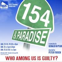 BWW Review: 154 & PARADISE Examines Guilt, Fault, and Consequence