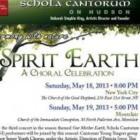 Schola Cantorum on Hudson Holds SPIRIT EARTH Concert, 5/19