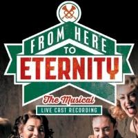 BWW CD Reviews: Omniverse Vision's FROM HERE TO ETERNITY: THE MUSICAL (Live Cast Recording) Leaves Listeners Wanting More
