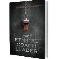 Dwight Johnson Launches THE ETHICAL COACH