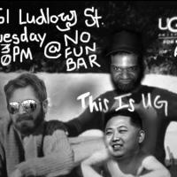 UG! COMEDY SHOW!! to Return Tomorrow at No Fun Bar