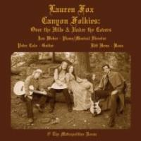 Lauren-Fox-Brings-CANYON-FOLKIES-to-the-Metropolitan-Room-Beg-1011-20010101