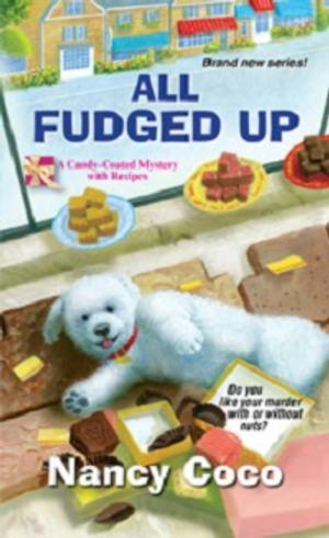 BWW Reviews: Nancy Coco's ALL FUDGED UP, a Mystery With Recipes