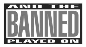 AND THE BANNED PLAYED ON Returns to Plan-B Theatre Tonight