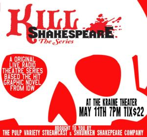 Shrunken Shakespeare Company to Host KILL SHAKESPEARE, 5/11