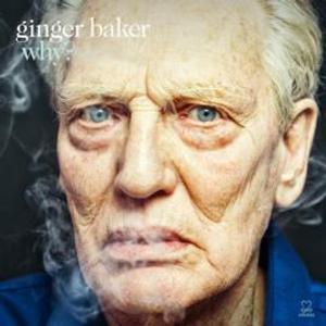 Ginger Baker Announces New Album Set to be Released 6/24