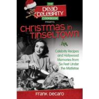 Frank DeCaro's The Dead Celebrity Cookbook Out Now