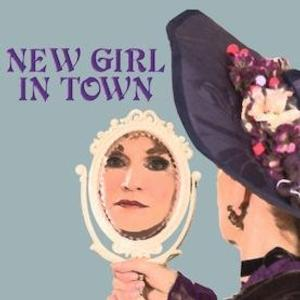 Bayou City's NEW GIRL IN TOWN Begins Performances Tonight