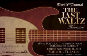 10th Annual LAST WALTZ REVISITED Set for the Boulder Theater, 11/21