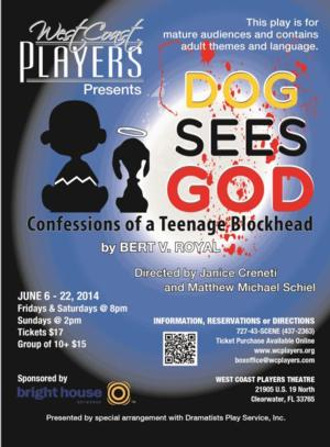 West Coast Players Present DOG SEES GOD, 6/6-22