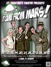 St. Dunstan's Theatre to Open Their Latest Season With IT CAME FROM MARS!