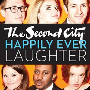 Second City to Present HAPPILY EVER LAUGHTER at Theatre at the Center, 6/13-14