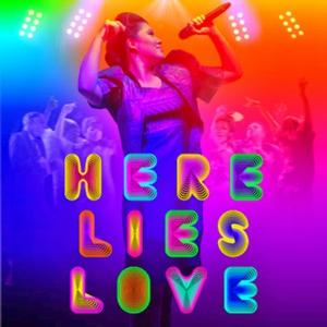 HERE LIES LOVE - 'The Best Musical of the Year' -VH1