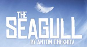 The Chekhov Collection Brings THE SEAGULL to Toronto, Now thru 3/23