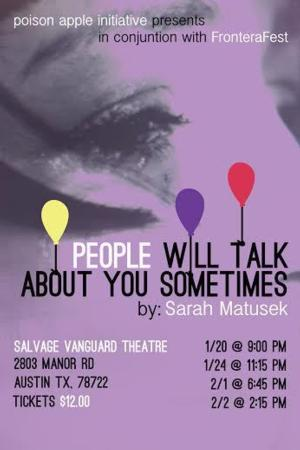 BWW Reviews: PEOPLE WILL TALK ABOUT YOU SOMETIMES Doesn't Say What It Means