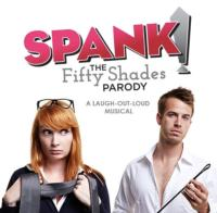 SPANK! The Fifty Shades Parody Comes to Denver, 4/4-6