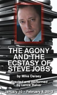 Lance Baker in Mike Daisey's THE AGONY AND THE ECSTASY OF STEVE JOBS Comes to Berwyn, 1/10-2/9