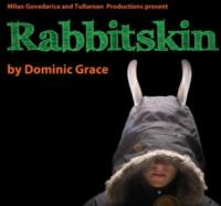 World Premiere of RABBITSKIN - Tour Dates Announced!
