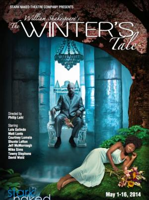 Stark Naked Theatre Rounds Out Third Season with Shakespeare's THE WINTER'S TALE, Now thru 5/16