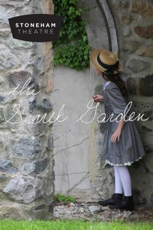 Stoneham Theatre Presents THE SECRET GARDEN, Now thru 6/8