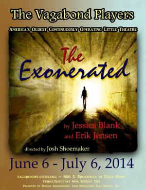 Vagabond Players Presents THE EXONERATED, Now thru 7/6