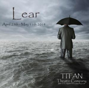 Terry Layman Returns to Titan Theatre in KING LEAR, Running Now thru 5/11