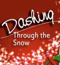 Stage Door, Inc. Presents DASHING THROUGH THE SNOW, Beginning Today