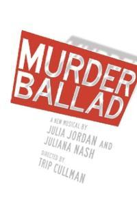 MURDER-BALLAD-to-Begin-Previews-Tomorrow-1031-20010101