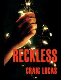 San Jose Stage Company Presents RECKLESS, Opening 11/28
