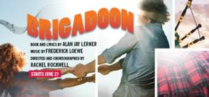 Goodman Theatre Presents BRIGADOON, 6/27-8/3