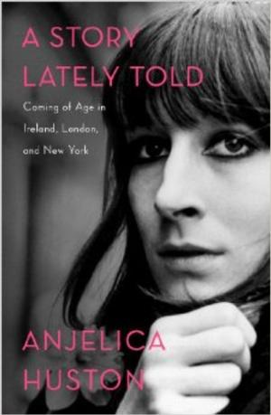 Anjelica Huston to Read From Memoir A STORY LATELY TOLD at Symphony Space, 11/19