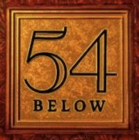 54 Below Announces Late Night Events for This Week