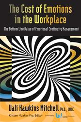 Dr. Vali Hawkins Mitchell Releases 'The Cost of Emotions in the Workplace'