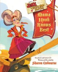 Sharon Osbourne Releases First Children's Book for Disney Publishing, MAMA HOOK KNOWS BEST