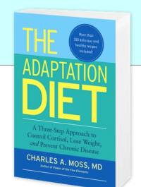 Charles A. Moss, M.D. Releases THE ADAPTATION DIET