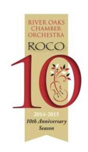 River Oaks Chamber Orchestra Announces Nine World Premieres for Its 10th Anniversary Season