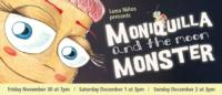 Luna-Negra-Dance-Theater-Presents-MONIQUILLA-AND-THE-MOON-MONSTER-1130-122-20010101