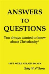Betty O'Berry Answers Questions About Christianity