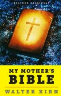 Byliner Publishes Walter Kirn's MY MOTHER'S BIBLE