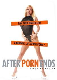 Netflix AFTER PORN ENDS Documentary Now Available