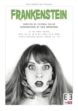 Echo Productions to Open 2014 Season With FRANKENSTEIN, 4/10-12