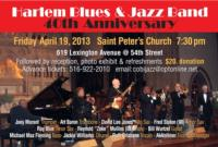 Harlem Blues & Jazz Band to Host 40th Anniversary Celebration at St. Peter's, 4/19