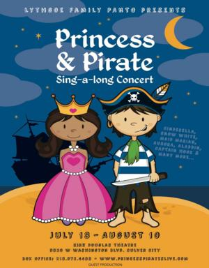 Lythgoe Family Productions to Present PRINCESS & PIRATES Sing-a-long Concert, 7/18-8/10