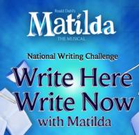 The Royal Shakespeare Company's Education Department Launches WRITE HERE WRITE NOW WITH MATILDA