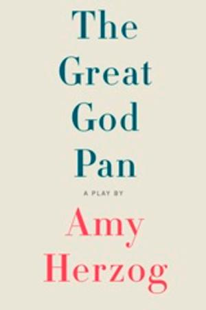 TCG Books Publishes Amy Herzog's THE GREAT GOD PAN