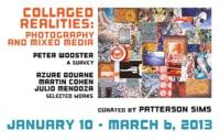 Fountain Gallery Presents COLLAGED REALITIES, 1/10-3/6